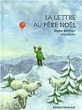 """Afficher """"Lettre du pere noel (La)"""""""
