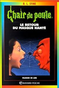"""Afficher """"Chair de poule n° 23 Le retour du masque hanté"""""""
