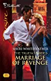 Marriage of Revenge, Sheri Whitefeather, 037376751X