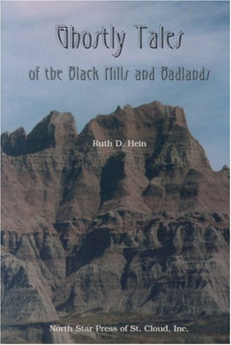 Download Ghostly Tales Of the Black Hills and Badlands (Ohio) PDF