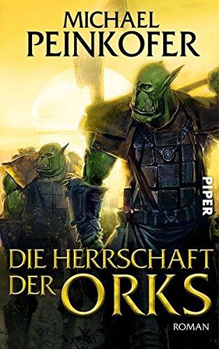 Die Orks 4: Die Herrschaft der Orks