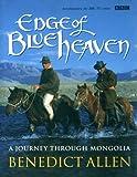 Edge of Blue Heaven, Benedict Allen, 0563383755