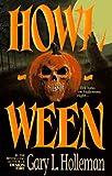 Howl-o-Ween, Gary L. Holleman, 0843940832