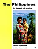 img - for The Philippines: In Search of Justice (Oxfam Country Profiles Series) book / textbook / text book
