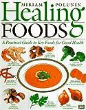 Healing Foods, Miriam Polunin, 0789414562