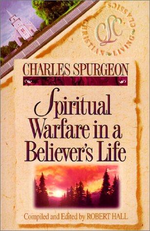 Spiritual Warfare in a Believer