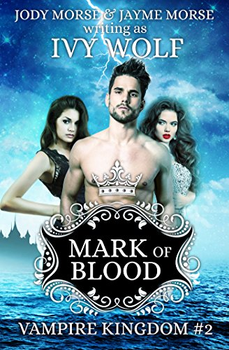 Mark of Blood (Vampire Kingdom #2)