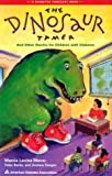 Download The Dinosaur Tamer : And Other Stories for Children with Diabetes in PDF ePUB Free Online
