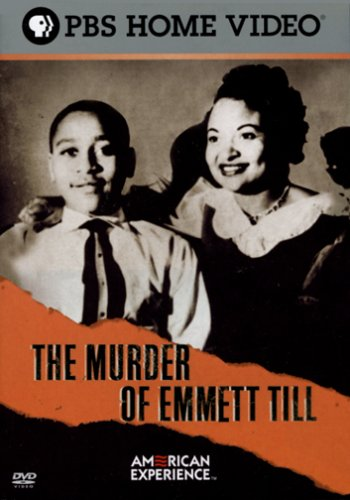 American Experience - The Murder of Emmett Till by PBS