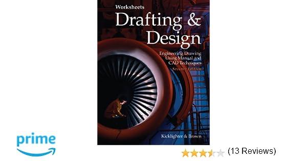 Drafting & Design: Clois E. Kicklighter Ed. D., Walter C. Brown ...
