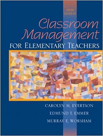 Classroom Management For Elementary Teachers 6th Edition Carolyn