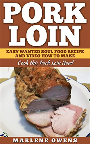 Download pork loin easy wanted soul food recipe and video how to download pork loin easy wanted soul food recipe and video how to make cook this pork loin now book pdf audio idg9duyl9 forumfinder Images