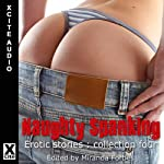 Naughty Spanking: Erotic Stories Collection Four | Miranda Forbes