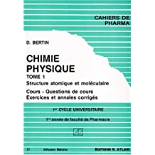 Chimie Physique T.1 Struc. Atomique et Molecul. No 4