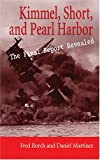 Kimmel, Short, and Pearl Harbor, Fred Borch and Daniel Martinez, 1591140900
