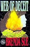 Web of Deceit, Brenda Sue, 0967712408