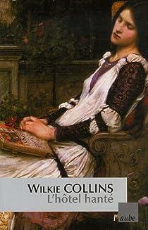 L'hôtel hanté par Collins
