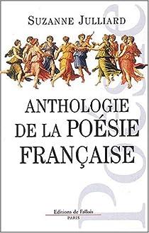 Anthologie de la poésie française par Julliard