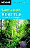 Take a Hike Seattle, Scott Leonard, 1566919908
