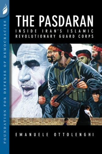 The Pasdaran: Inside Iran's Islamic Revolutionary Guard Corps (English Edition) por [Ottolenghi, Emanuele]