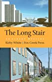 The Long Stair, Kirby White, 097735010X