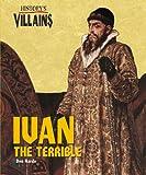 History's Villains - Ivan the Terrible (History's Villains) (History's Villains)