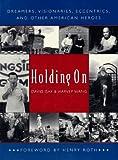 Holding On, David Isay and Harvey Wang, 0393316084