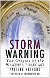 Storm Warning, Pauline Halford, 0750932473