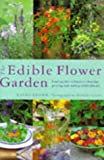 The Edible Flower Garden, Kathy Brown, 1859678793