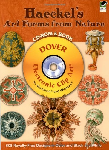 Haeckel's Art Forms from Nature: 608 Permission-Free Designs in Color and Black and White (Dover Electronic Clip Art)