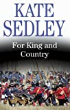 For King and Country by Kate Sedley front cover