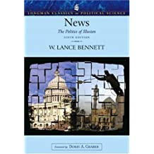 Amazon w lance bennett books biography blog audiobooks kindle news the politics of illusion longman classics series 6th edition fandeluxe Image collections