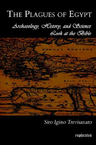 The Plagues of Egypt: Archaeology, History and Science Loot at the Bible