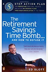 The Retirement Savings Time Bomb...and How to Defuse It Paperback