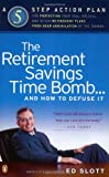 The Retirement Savings Time Bomb and How to Diffuse It, Ed Slott, 0142003778