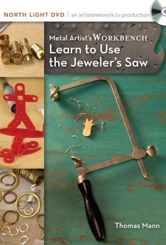 Metal Artist's Workbench, Learn to Use the Jeweler's Saw