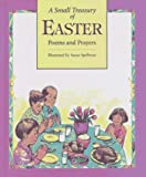 A Small Treasury of Easter, Boyds Mills Press Staff, 1563976471