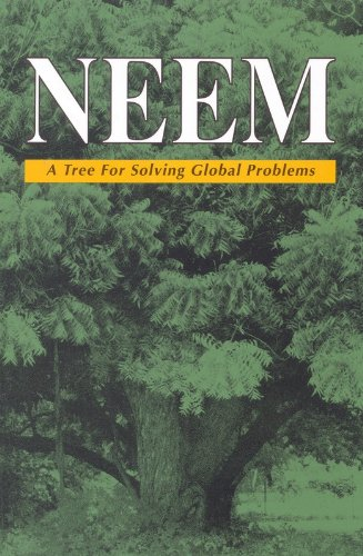 Neem A Tree for Solving Global Problems