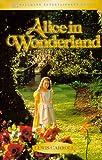 Alice's Adventures in Wonderland, Lewis Carroll, 0787119784