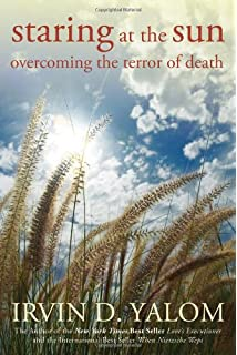 Existential psychotherapy irvin d yalom 8601405348241 staring at the sun overcoming the terror of death negle Choice Image