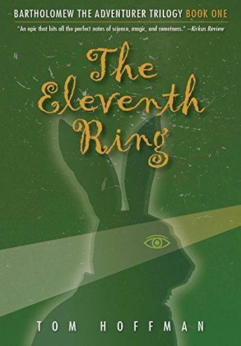 The Eleventh Ring (Bartholomew the Adventurer Trilogy Book 1)