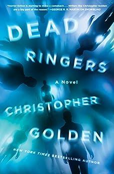 Dead Ringers: A Novel by [Golden, Christopher]