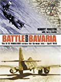 Battle over Bavaria, Robert Forsyth and Jerry Scutts, 0952686740