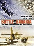 Battle Over Bavaria: The B-26 Marauder Versus German Jets -April 1945