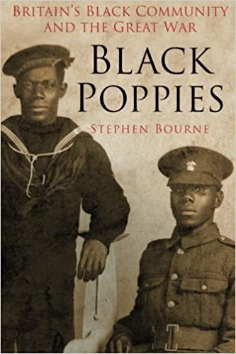 Black Poppies: Britain's Black Community and the Great War by Bourne, Stephen(November 1, 2014)