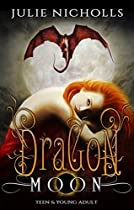 Dragon Moon: A Teen & Young Adult Fantasy