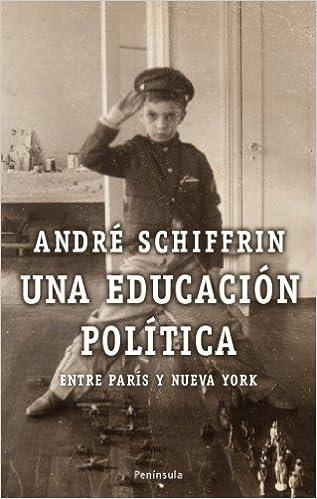 Una educación política: Entre París y Nueva York (Atalaya)