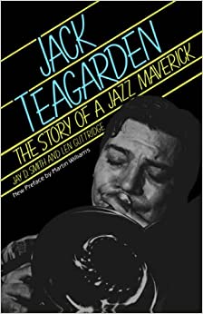 Book Jack Teagarden: The Story Of A Jazz Maverick