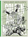 img - for Willard Mullin: Willard Mullin's Golden Age of Baseball Drawings 1934-1972 (Hardcover); 2013 Edition book / textbook / text book
