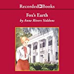 Fox's Earth | Anne River Siddons